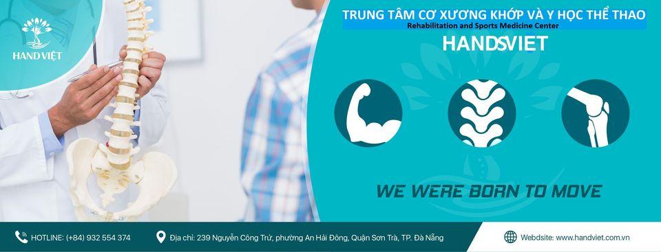 TRUNG TÂM CƠ XƯƠNG  KHỚP VÀ Y HỌC THỂ THAO HANDSVIET